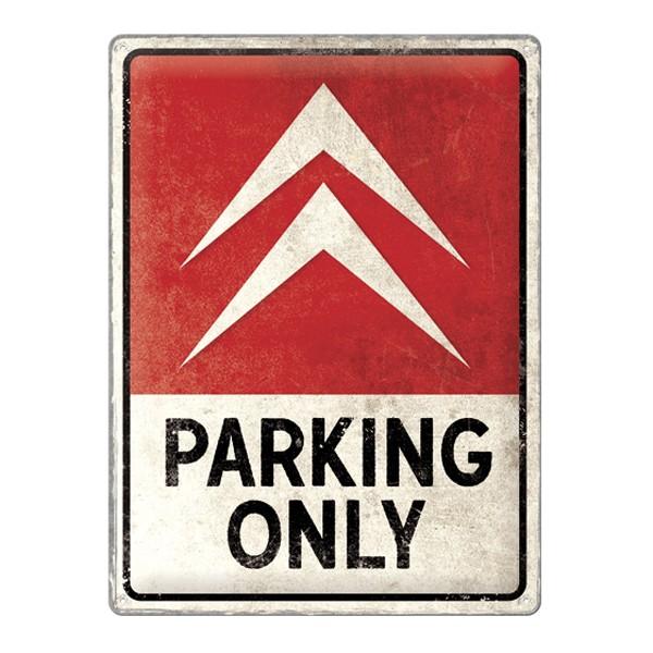 Blechschild Citroen Parking Only 30x40cm
