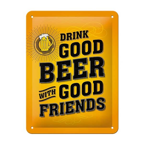 Blechschild Good Beer with Friends 15x20cm