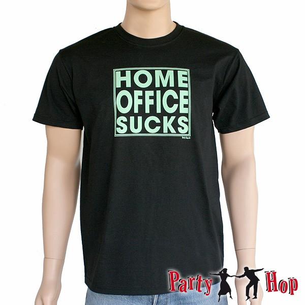 T-Shirt Home Office Sucks