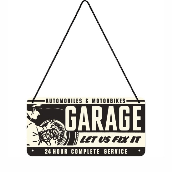 Hängeschild Garage Let Us Fix It