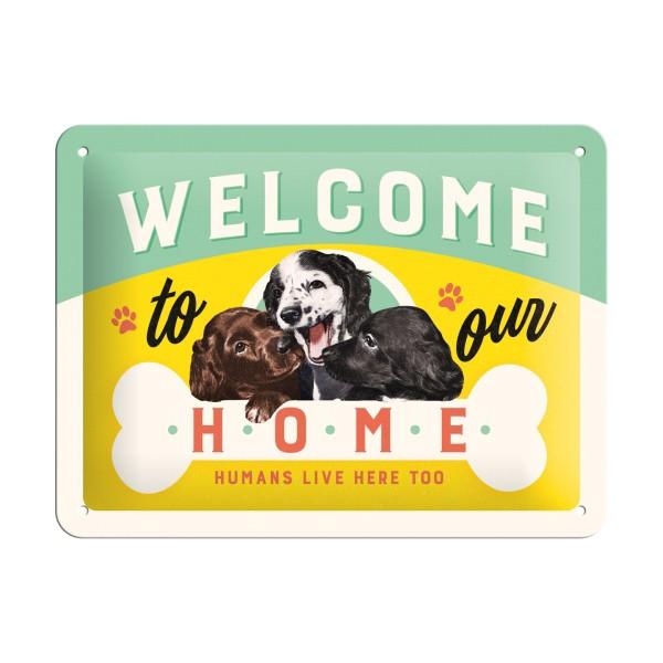Blechschild Welcome Puppies Hunde