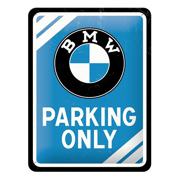 BMW Parking Only Blechschild 15x20cm