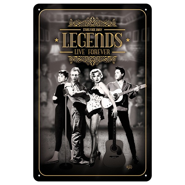 Blechschild Legends Live Forever