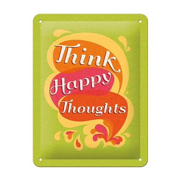 Blechschild Think Happy Thoughts 15x20cm