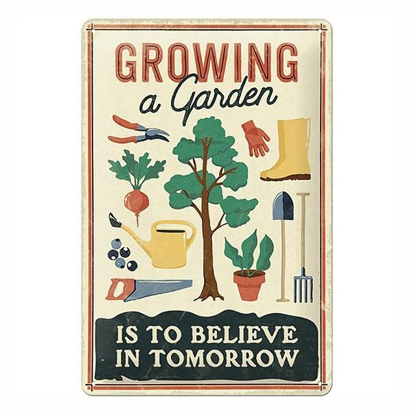 Blechschild Growing a Garden
